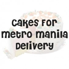 Cakes For Metro Manila Delivery